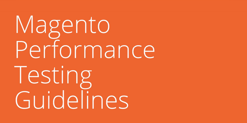 Magento-Performance-Testing-Guidelines