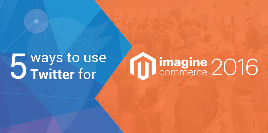 Rasbor_5_ways_to_use_Twitter_for_Magento_Imagine_2016