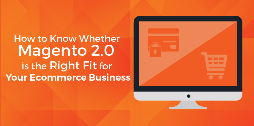 Rasbor_How_To_Know_Whether_Magento_2_Is_The_Right_Fit_For_Your_EcommerceStore-01