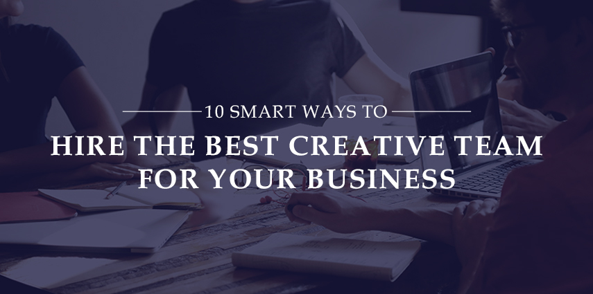 Rasbor_10_Smart_Ways_to_Hire_the_Best_Creative_Team_for_your_Business