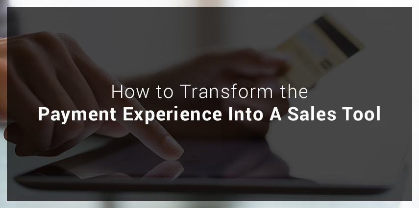 Rasbor_How_to_Transform_the_Payment_Experience_Into_A_Sales_Tool