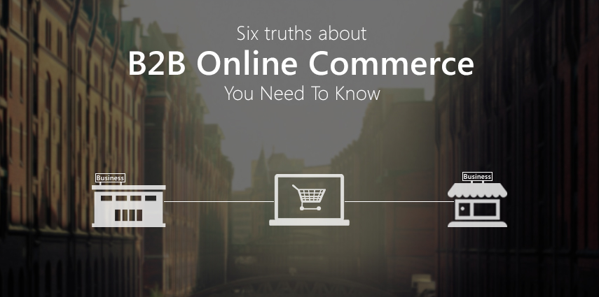 Rasbor_Six_truths_about_B2B_Online_Commerce_You_Need_To_Know