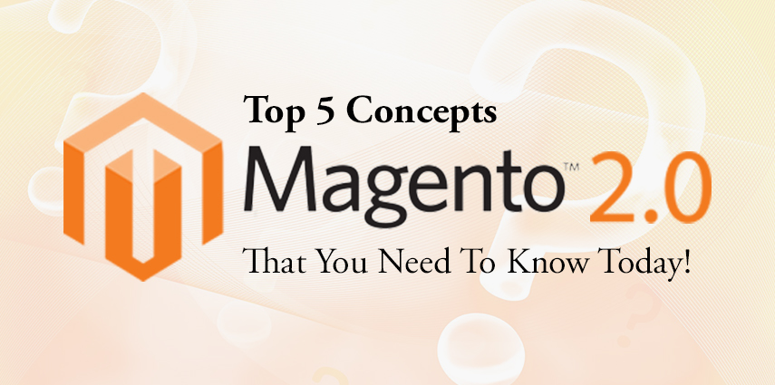 Rasbor_Top_5_Magento2_Concepts_That_you_need_to_know_today