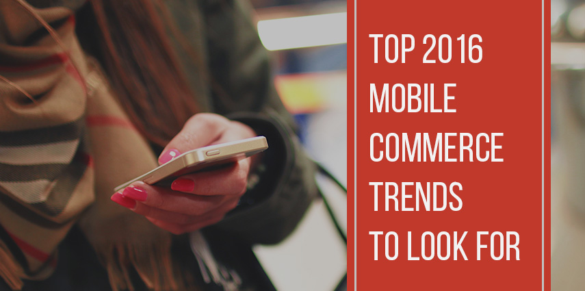 Rasbor_Top_2016_Mobile_Commerce_Trends_to_Look_For