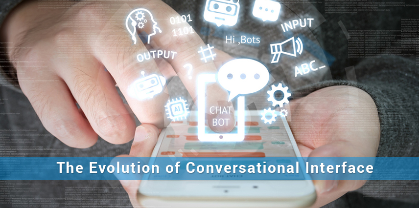 the_evolution_of_conversational_interface